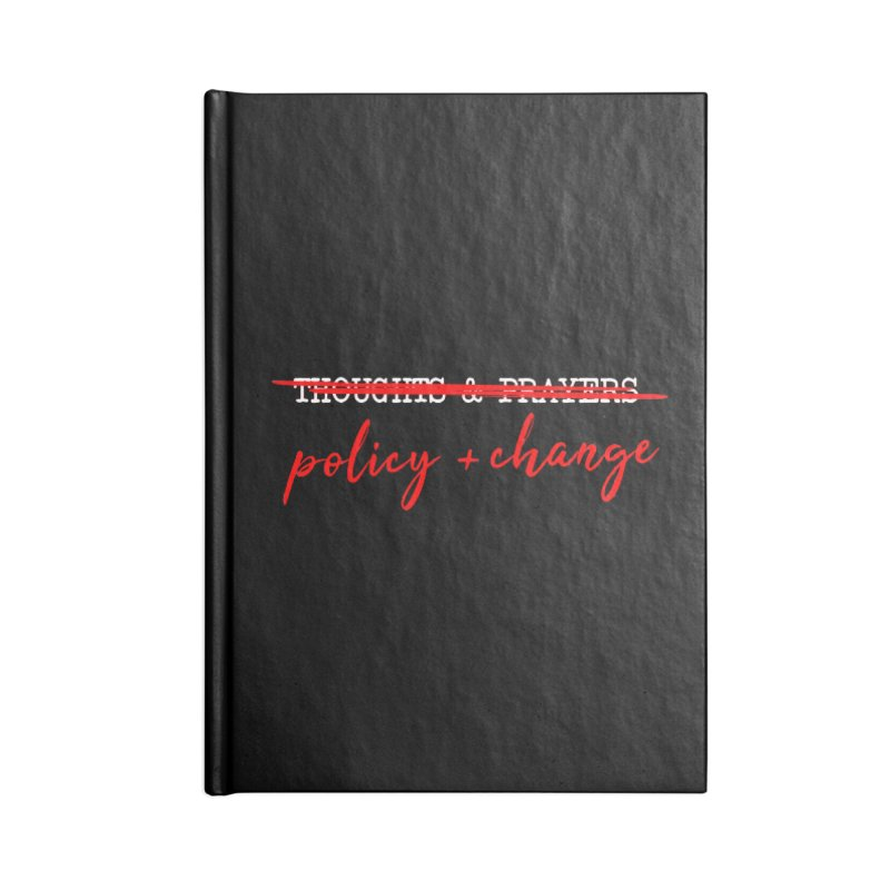 Policy + Change Accessories Lined Journal Notebook by Ninth Street Design's Artist Shop