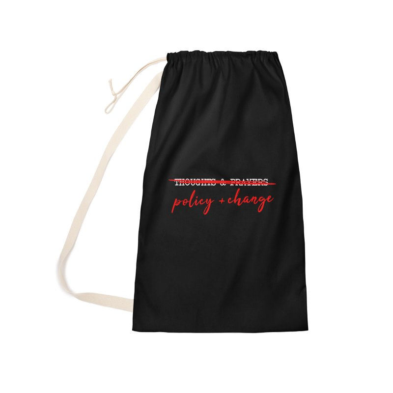Policy + Change Accessories Laundry Bag Bag by Ninth Street Design's Artist Shop