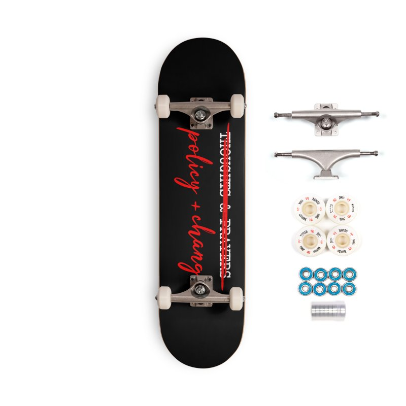 Policy + Change Accessories Complete - Premium Skateboard by Ninth Street Design's Artist Shop
