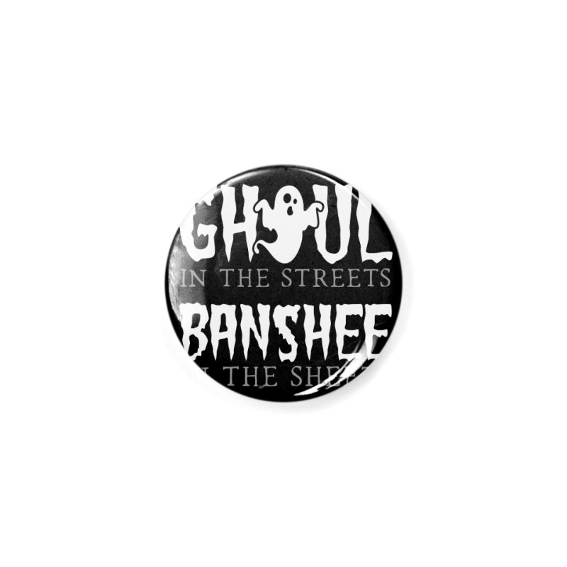 Banshee in the sheets Accessories Button by Ninth Street Design's Artist Shop