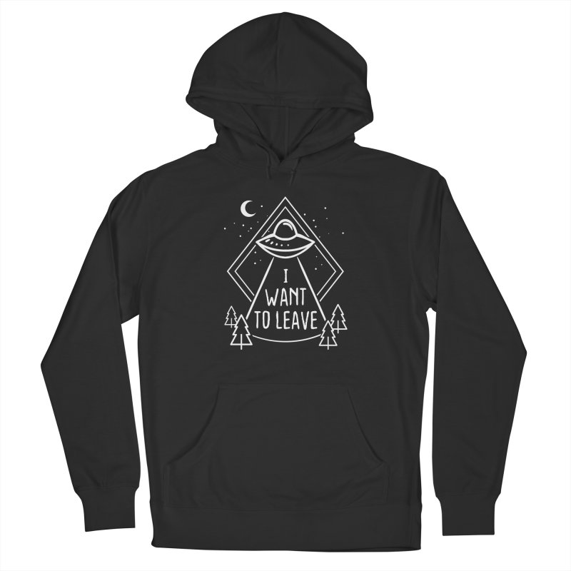 I want to leave Men's French Terry Pullover Hoody by Ninth Street Design's Artist Shop