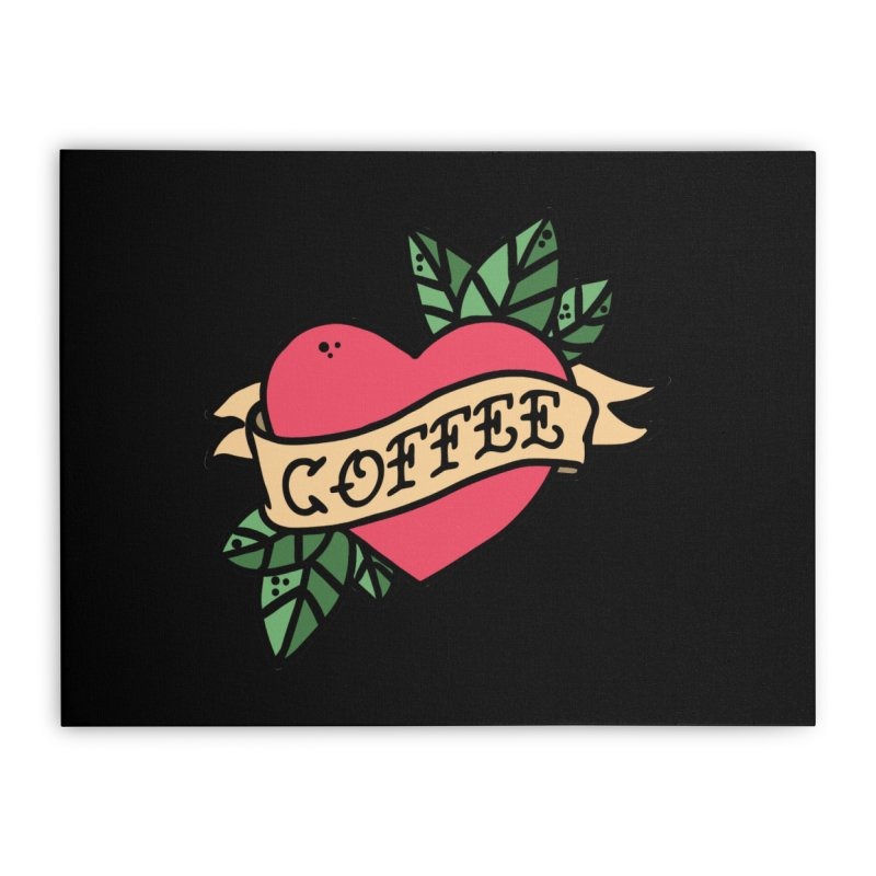 Hardcore Coffee Home Stretched Canvas by Ninth Street Design's Artist Shop