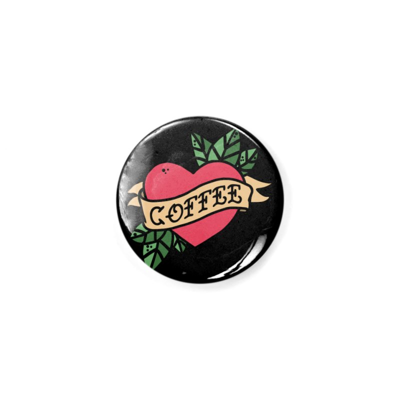 Hardcore Coffee Accessories Button by Ninth Street Design's Artist Shop