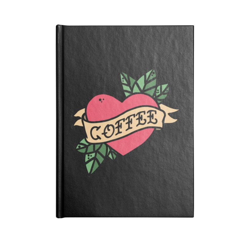 Hardcore Coffee Accessories Lined Journal Notebook by Ninth Street Design's Artist Shop