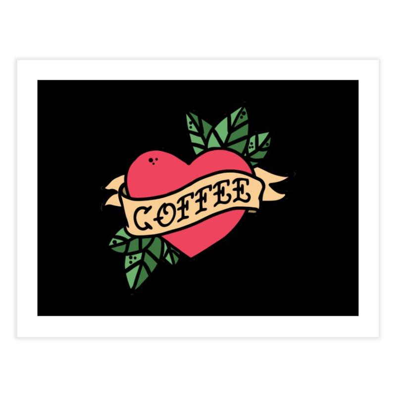 Hardcore Coffee Home Fine Art Print by Ninth Street Design's Artist Shop