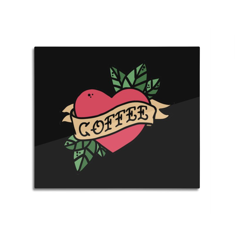 Hardcore Coffee Home Mounted Acrylic Print by Ninth Street Design's Artist Shop