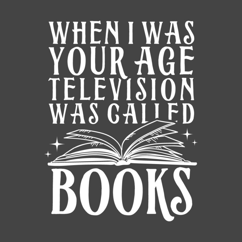 Television was called books Men's T-Shirt by Ninth Street Design's Artist Shop
