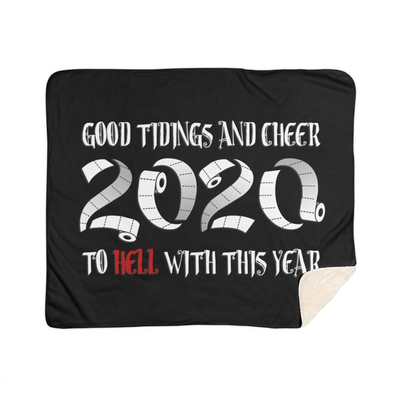 To hell with 2020 Home Blanket by Ninth Street Design's Artist Shop
