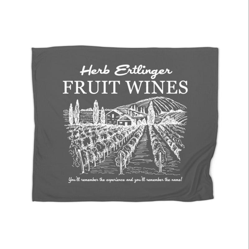 Herb Ertlinger Fruit Wines Home Blanket by Ninth Street Design's Artist Shop