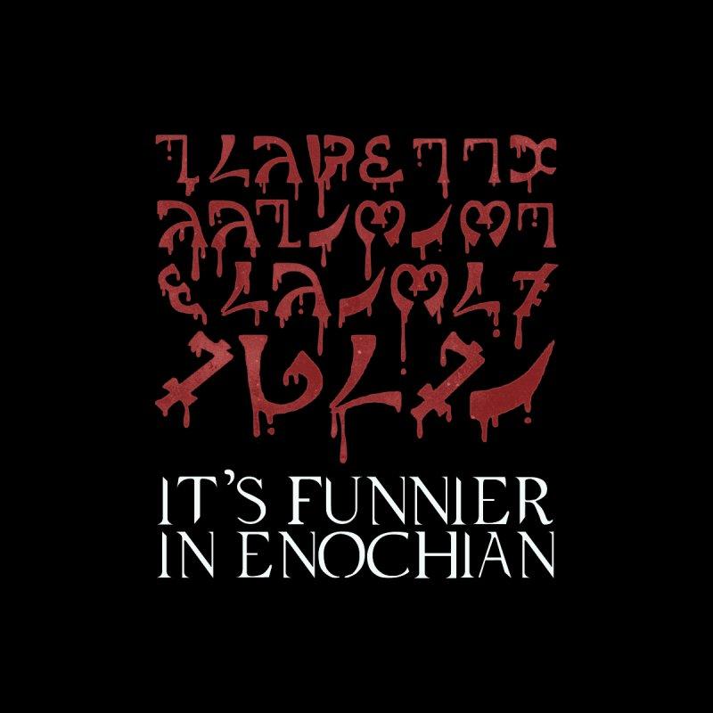 It's funnier in Enochian Accessories Face Mask by Ninth Street Design's Artist Shop
