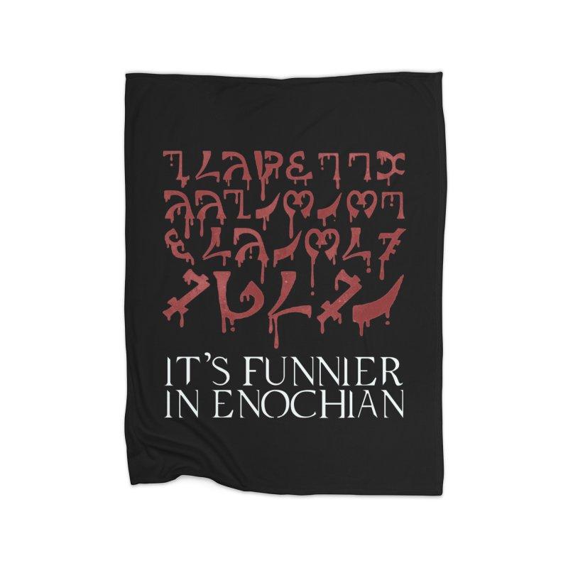 It's funnier in Enochian Home Blanket by Ninth Street Design's Artist Shop