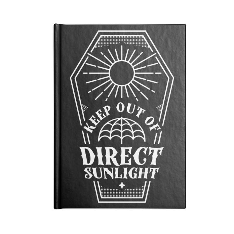 Keep out of direct sunlight Accessories Notebook by Ninth Street Design's Artist Shop
