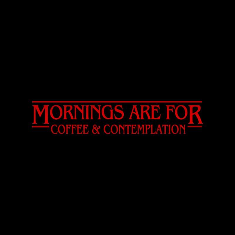 Stranger Mornings by ninthstreetdesign's Artist Shop