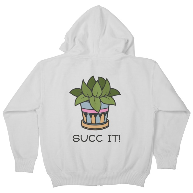 Succ it! Kids Zip-Up Hoody by ninthstreetdesign's Artist Shop