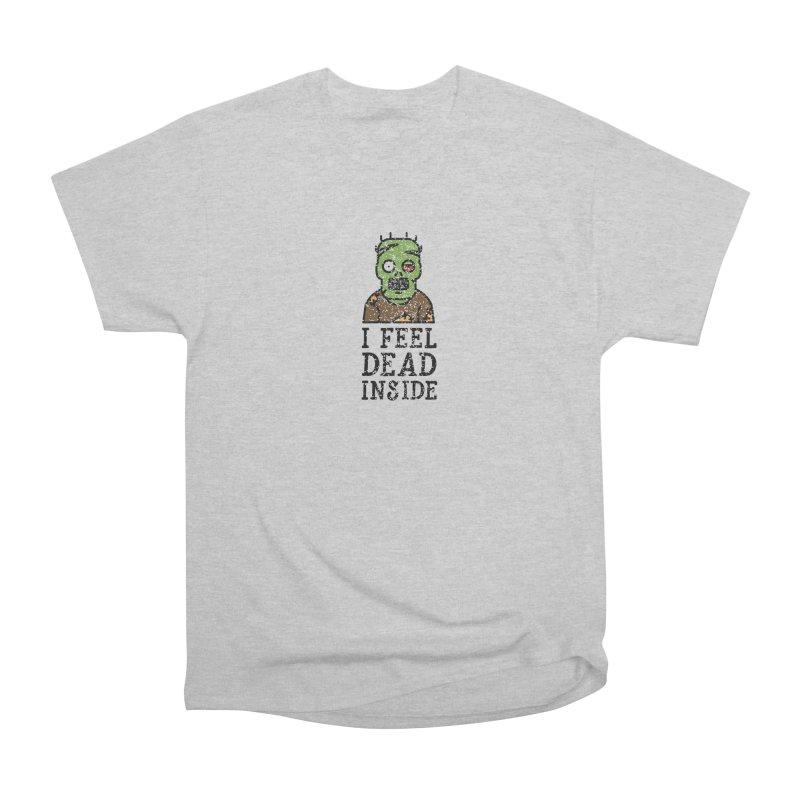 Dead inside Women's Classic Unisex T-Shirt by ninthstreetdesign's Artist Shop