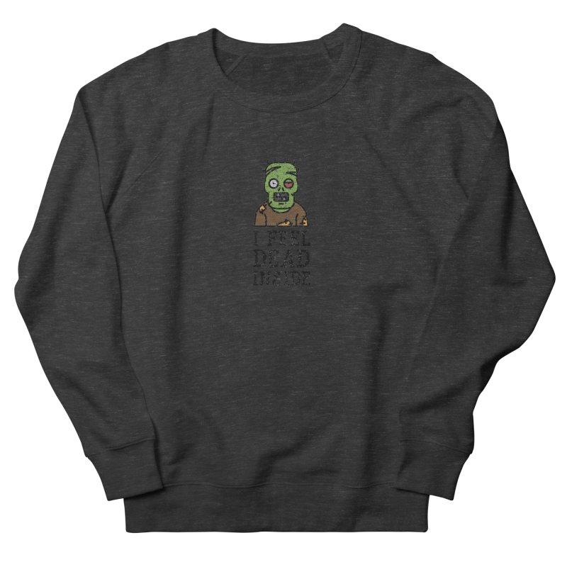 Dead inside Women's Sweatshirt by ninthstreetdesign's Artist Shop