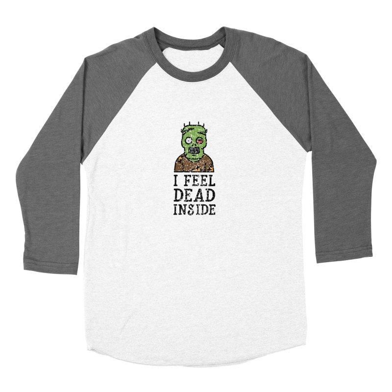 Dead inside Women's Baseball Triblend T-Shirt by ninthstreetdesign's Artist Shop