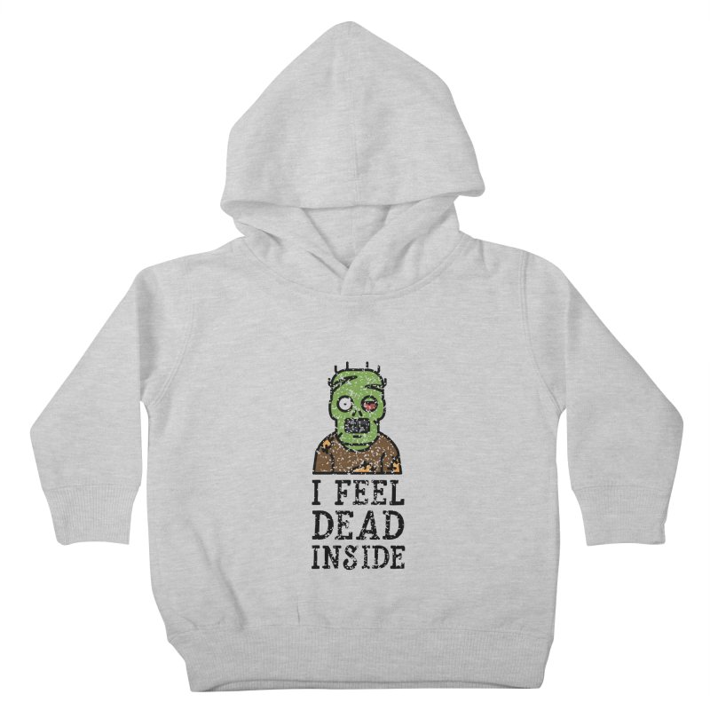 Dead inside Kids Toddler Pullover Hoody by ninthstreetdesign's Artist Shop