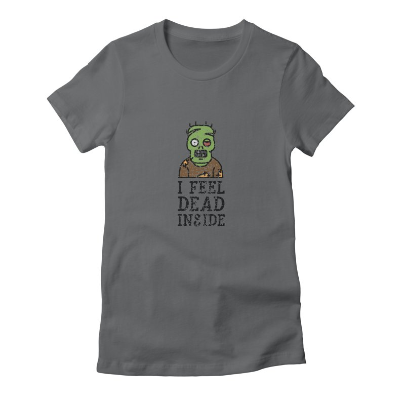 Dead inside Women's Fitted T-Shirt by ninthstreetdesign's Artist Shop