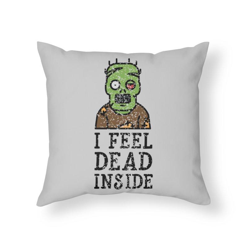 Dead inside Home Throw Pillow by ninthstreetdesign's Artist Shop