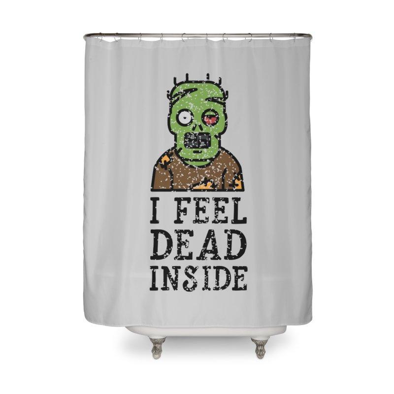 Dead inside Home Shower Curtain by ninthstreetdesign's Artist Shop