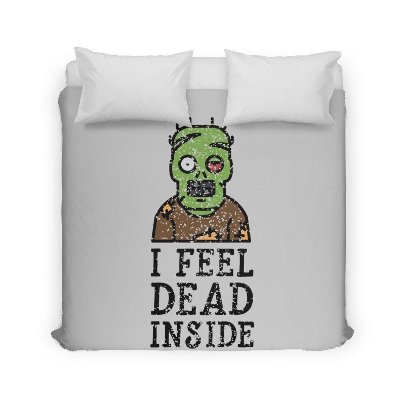 Dead inside Home Duvet by ninthstreetdesign's Artist Shop