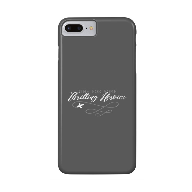Thrilling Heroics Accessories Phone Case by ninthstreetdesign's Artist Shop