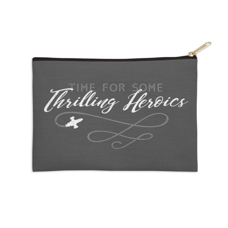 Thrilling Heroics Accessories Zip Pouch by ninthstreetdesign's Artist Shop