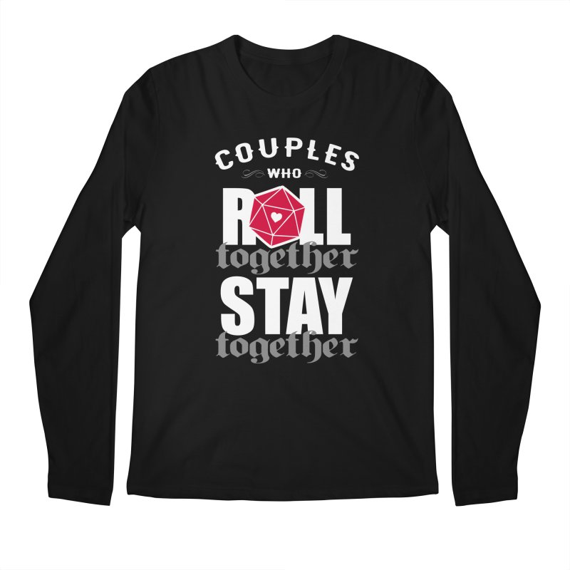 Couples who roll together Men's Longsleeve T-Shirt by ninthstreetdesign's Artist Shop
