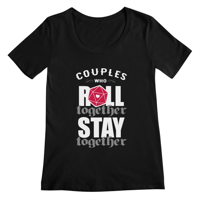 Couples who roll together Women's Scoopneck by ninthstreetdesign's Artist Shop
