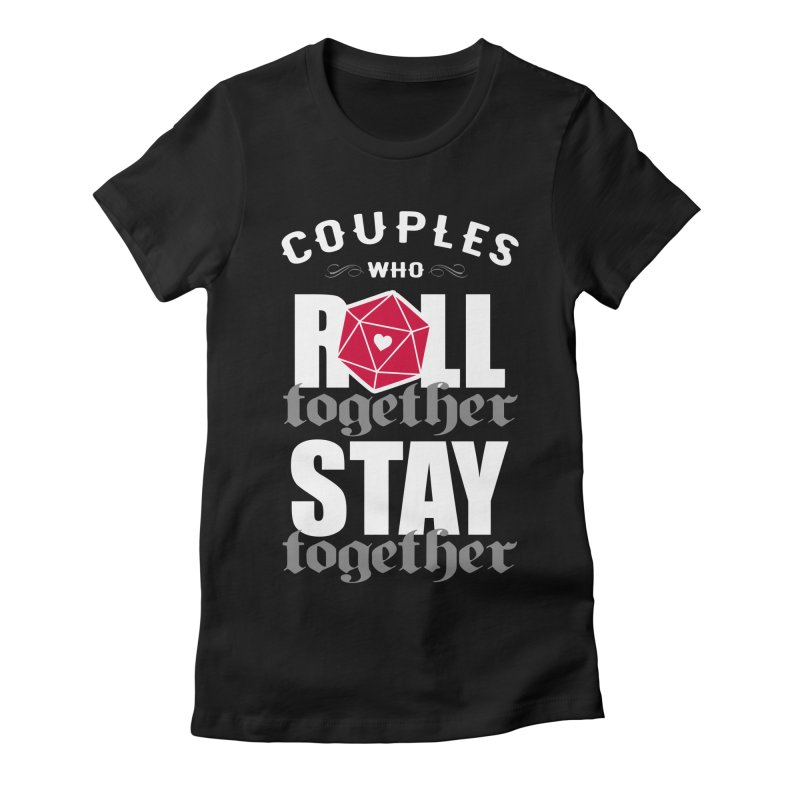 Couples who roll together Women's Fitted T-Shirt by ninthstreetdesign's Artist Shop