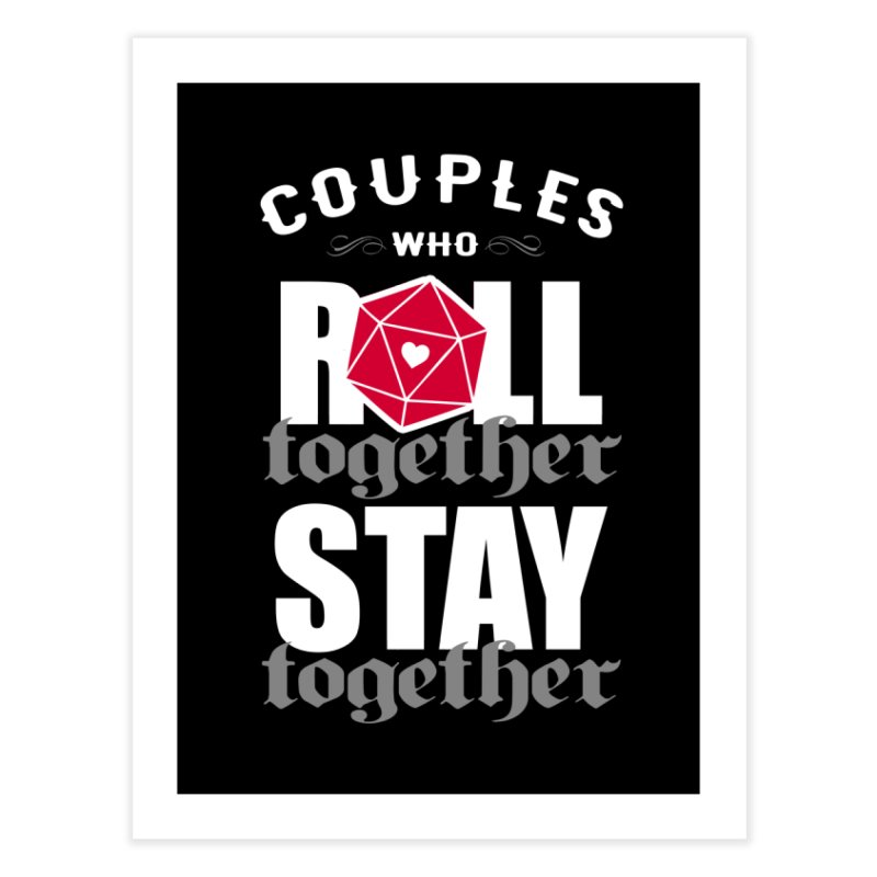 Couples who roll together Home Fine Art Print by ninthstreetdesign's Artist Shop