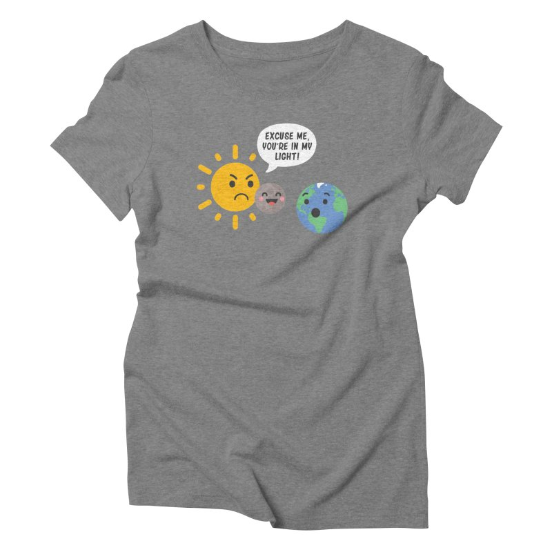 Solar Eclipse Women's Triblend T-Shirt by ninthstreetdesign's Artist Shop