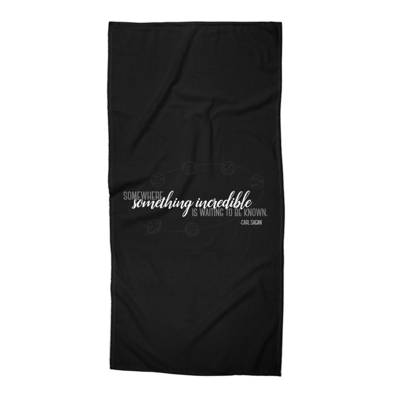 Something incredible Accessories Beach Towel by ninthstreetdesign's Artist Shop