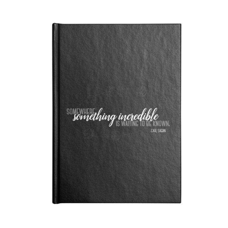 Something incredible Accessories Blank Journal Notebook by ninthstreetdesign's Artist Shop