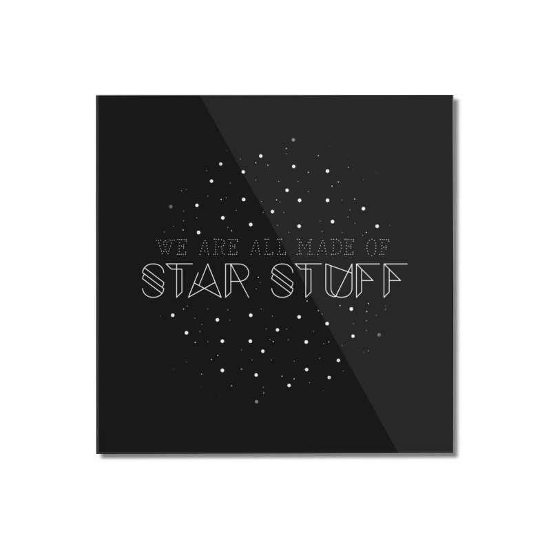 Star stuff Home Mounted Acrylic Print by ninthstreetdesign's Artist Shop
