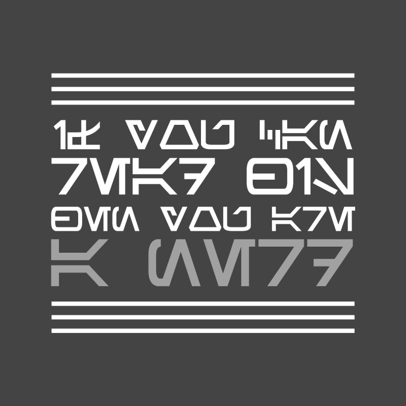 Aurebesh - If you can read this, then you're a nerd by ninthstreetdesign's Artist Shop