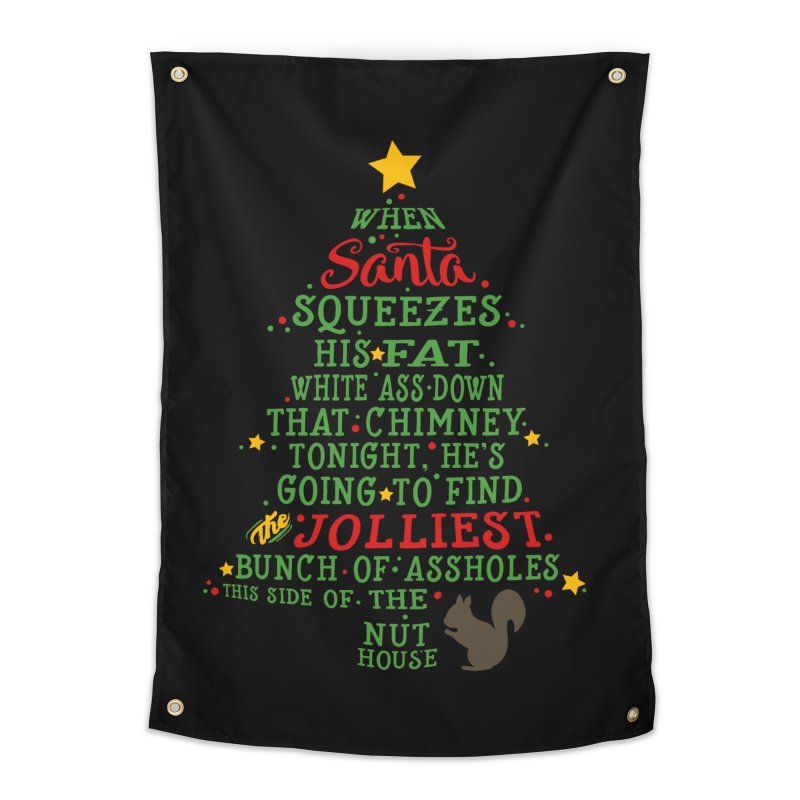 Jolliest bunch of a-holes Home Tapestry by ninthstreetdesign's Artist Shop