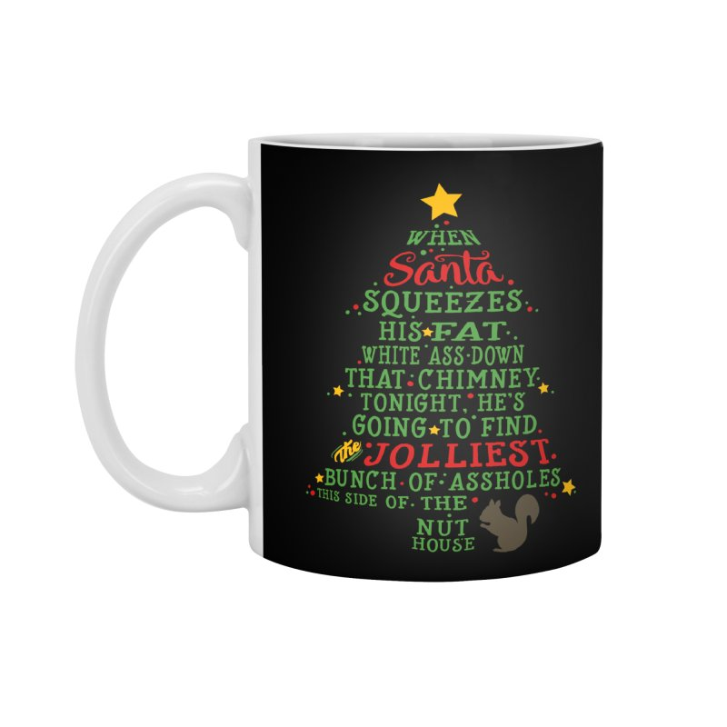 Jolliest bunch of a-holes Accessories Standard Mug by ninthstreetdesign's Artist Shop