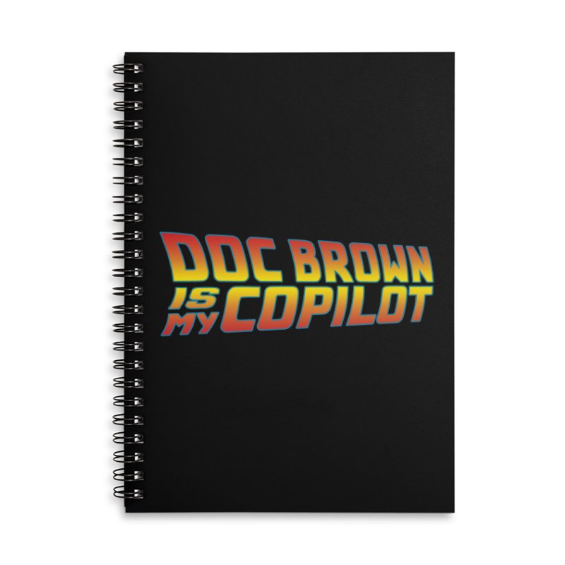 Doc Brown is my copilot Accessories Lined Spiral Notebook by ninthstreetdesign's Artist Shop