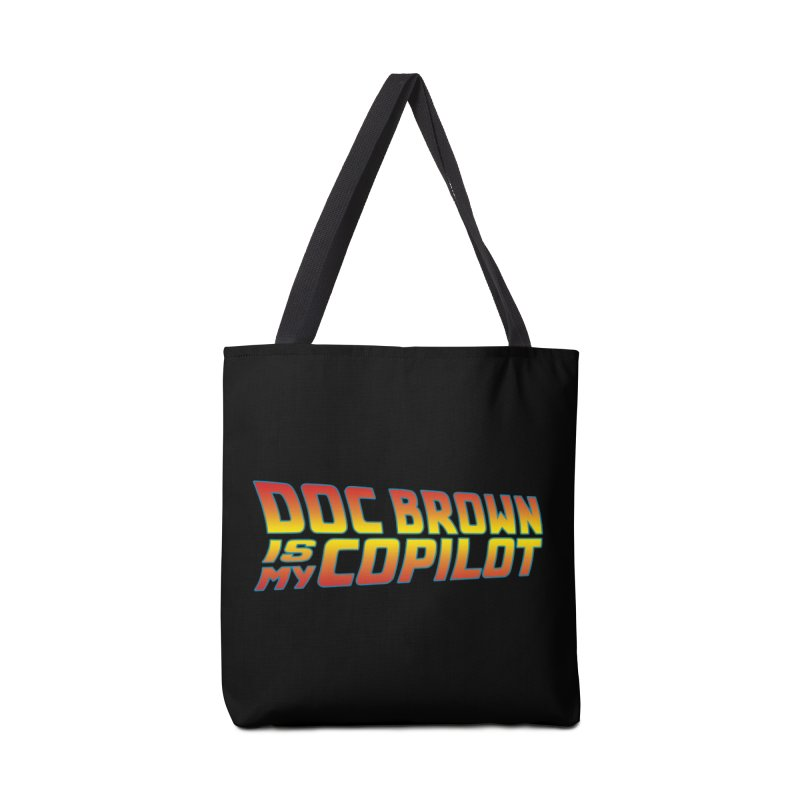 Doc Brown is my copilot Accessories Tote Bag Bag by ninthstreetdesign's Artist Shop
