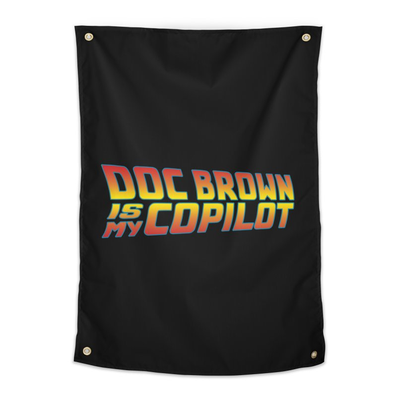 Doc Brown is my copilot Home Tapestry by ninthstreetdesign's Artist Shop