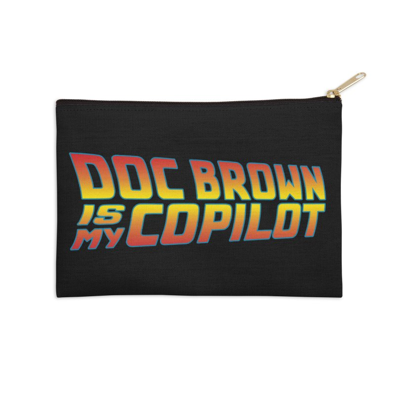 Doc Brown is my copilot Accessories Zip Pouch by ninthstreetdesign's Artist Shop