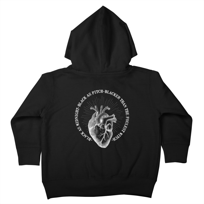 Blacker than the foulest witch Kids Toddler Zip-Up Hoody by ninthstreetdesign's Artist Shop