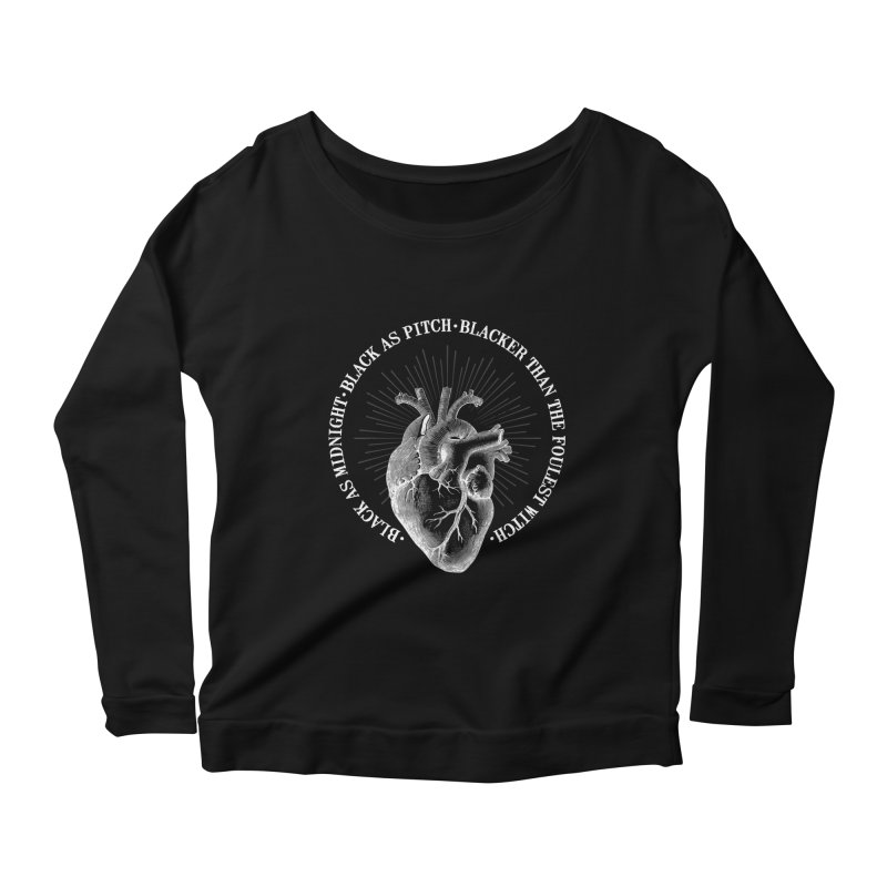 Blacker than the foulest witch Women's Longsleeve Scoopneck  by ninthstreetdesign's Artist Shop