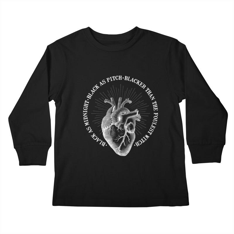 Blacker than the foulest witch Kids Longsleeve T-Shirt by ninthstreetdesign's Artist Shop