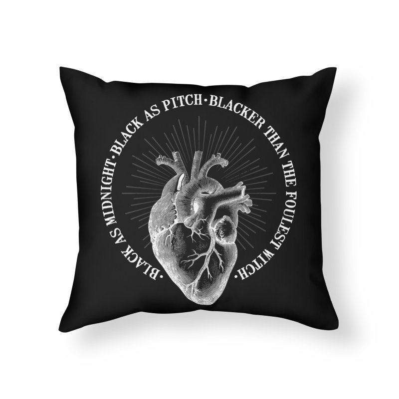 Blacker than the foulest witch Home Throw Pillow by ninthstreetdesign's Artist Shop