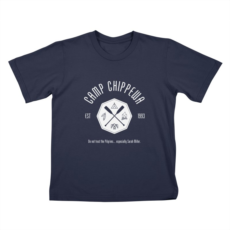 Camp Chippewa Kids T-Shirt by ninthstreetdesign's Artist Shop