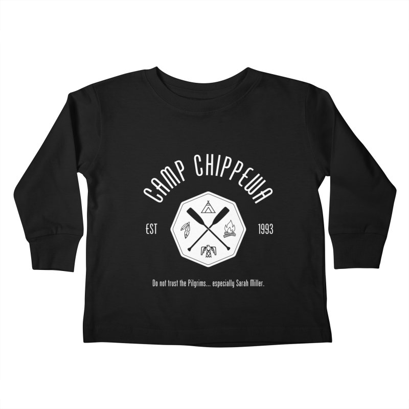 Camp Chippewa Kids Toddler Longsleeve T-Shirt by Ninth Street Design's Artist Shop