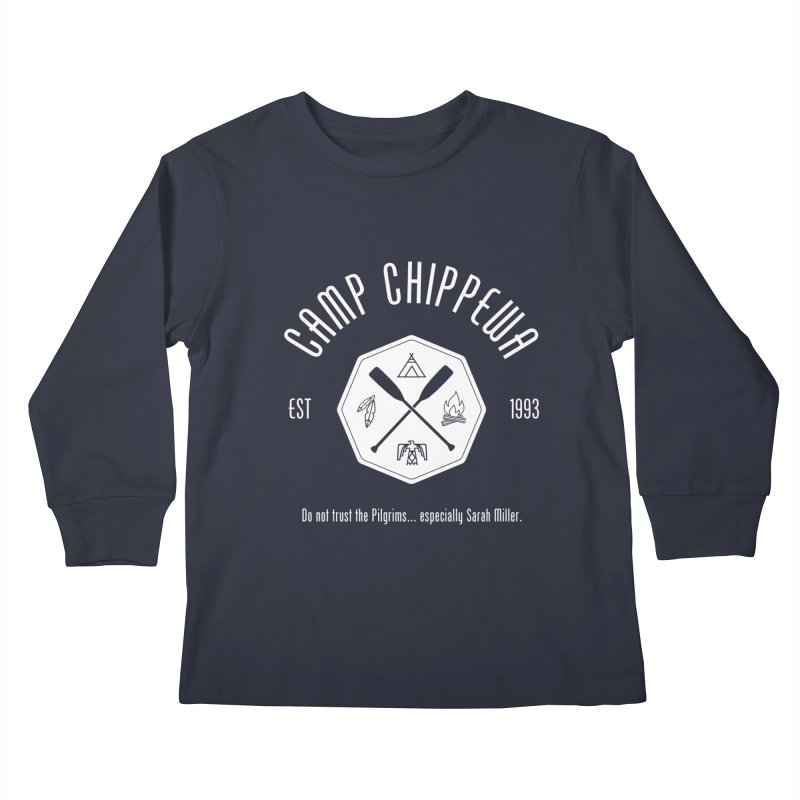 Camp Chippewa Kids Longsleeve T-Shirt by ninthstreetdesign's Artist Shop
